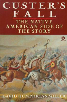 Custer's Fall By Miller, David Humphreys