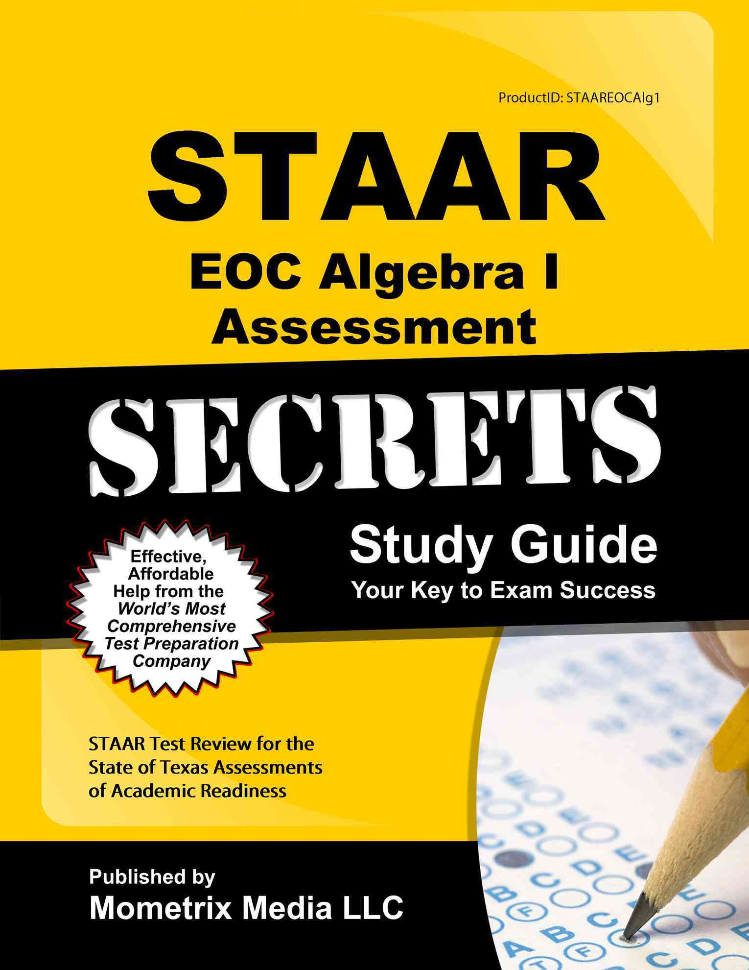 STAAR EOC Algebra I Assessment Secrets Study Guide By Mometrix Media